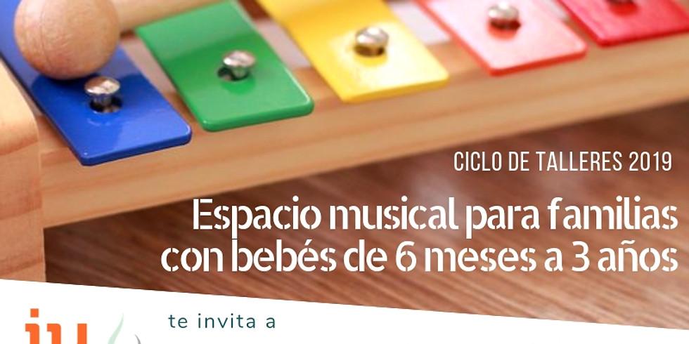 Espacio musical para familias con bebés y niños de 6 meses a 3 años