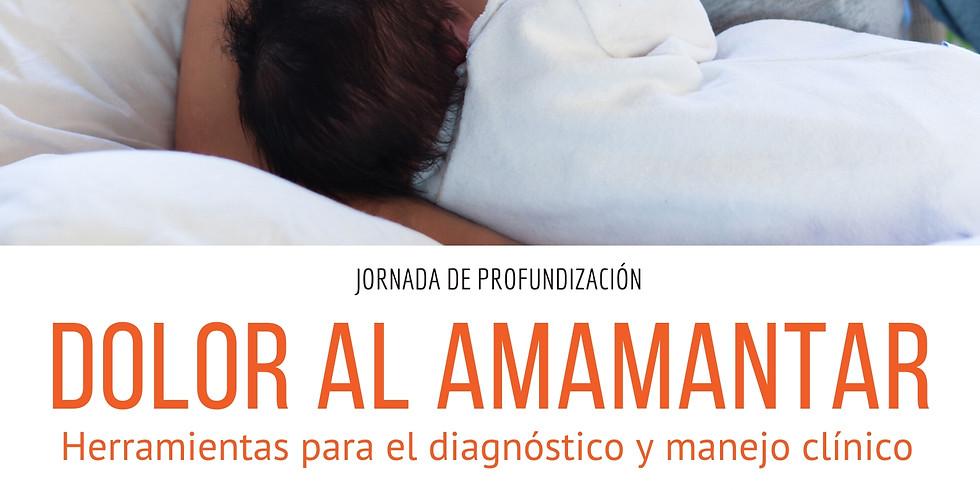 Dolor al amamantar - Herramientas para el diagnóstico y manejo clínico