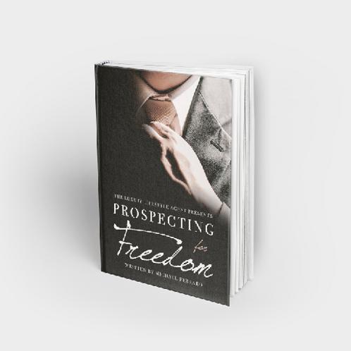 """Prospecting for Freedom"" written by Michael Ferraro"