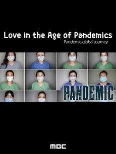 Pandemic 3rd Episode  Love in the Age of Pandemics