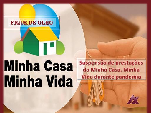 Câmara dos deputados aprova suspensão de prestações do Minha Casa, Minha Vida durante pandemia