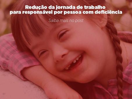 Redução da jornada de trabalho para responsável por pessoa com deficiência