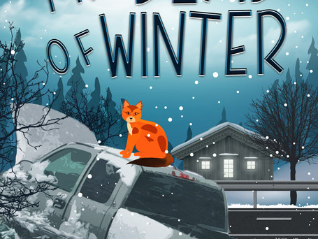 The Dead of Winter Is Almost Here!