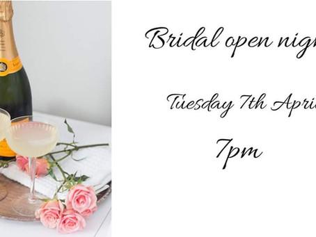 Bridal Open Night