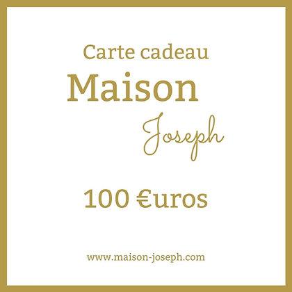 Carte Cadeau Maison Joseph - 100€