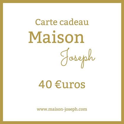 Carte Cadeau Maison Joseph - 40€