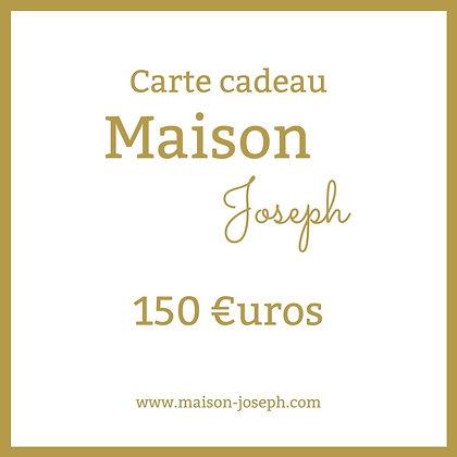 Carte Cadeau Maison Joseph - 150€