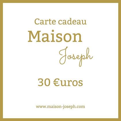 Carte Cadeau Maison Joseph - 30€