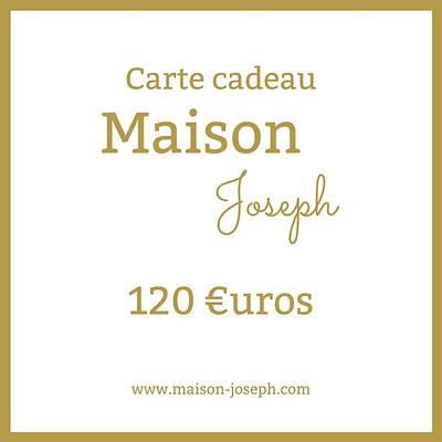 Carte Cadeau Maison Joseph - 120€