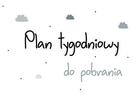 Plan Tygodniowy - do pobrania