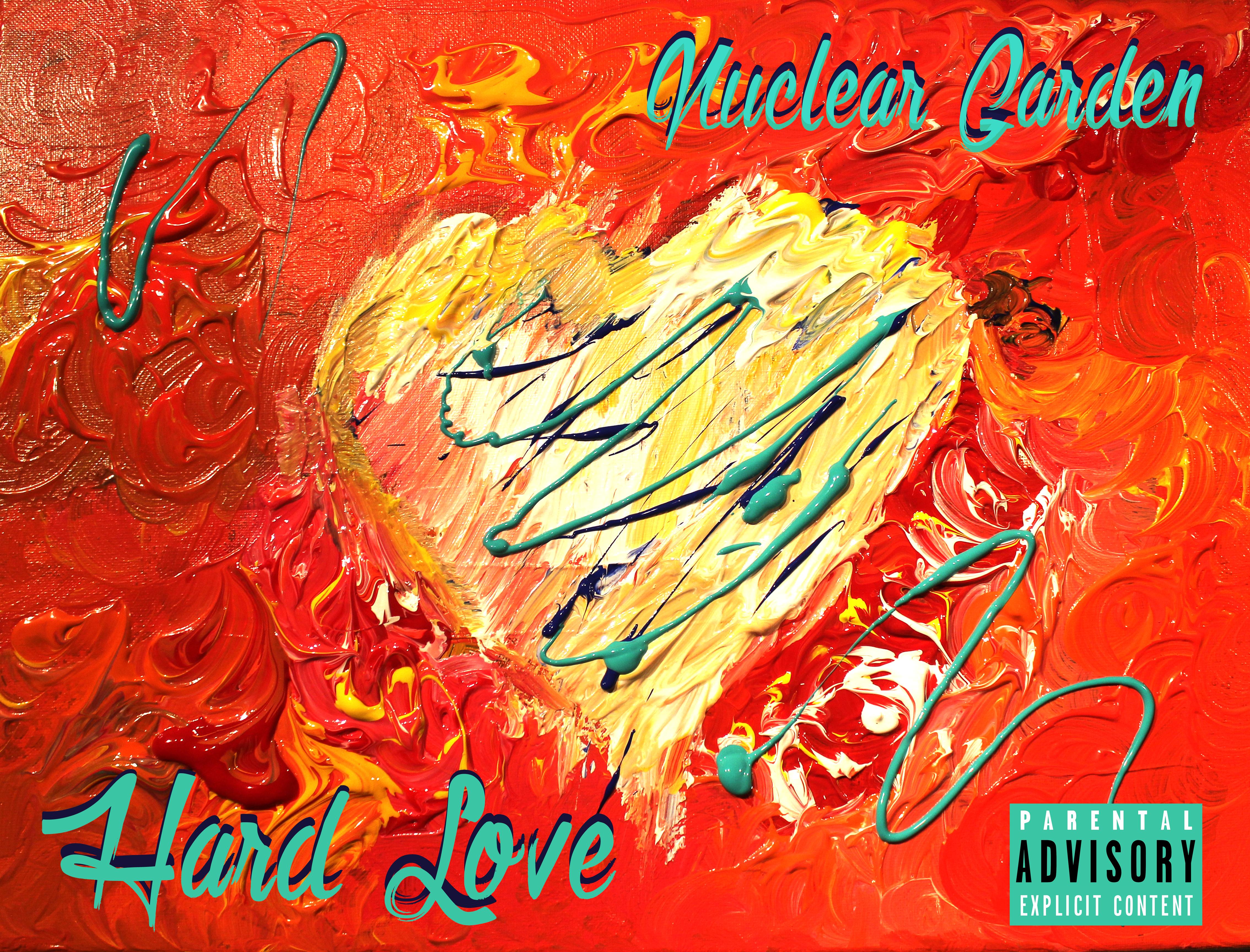 HARD LOVE (N'DIA N D) 1 NUCLEAR GARDEN COVER PA