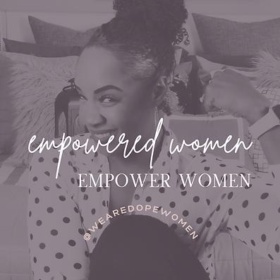 Empowered Women Empower Women.png