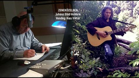 """Juhász Előd riprtja Kiss Viktorral """"Zeneközelben"""""""