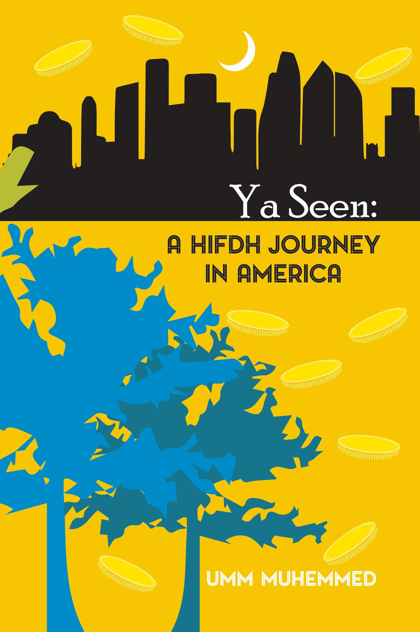 Ya Seen, a hifdh journey in America