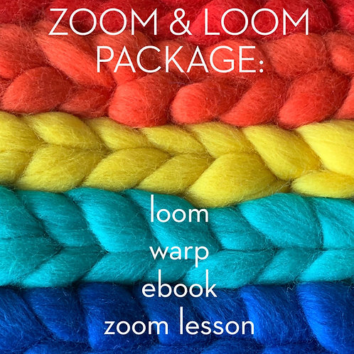PACKAGE:  zoom & loom