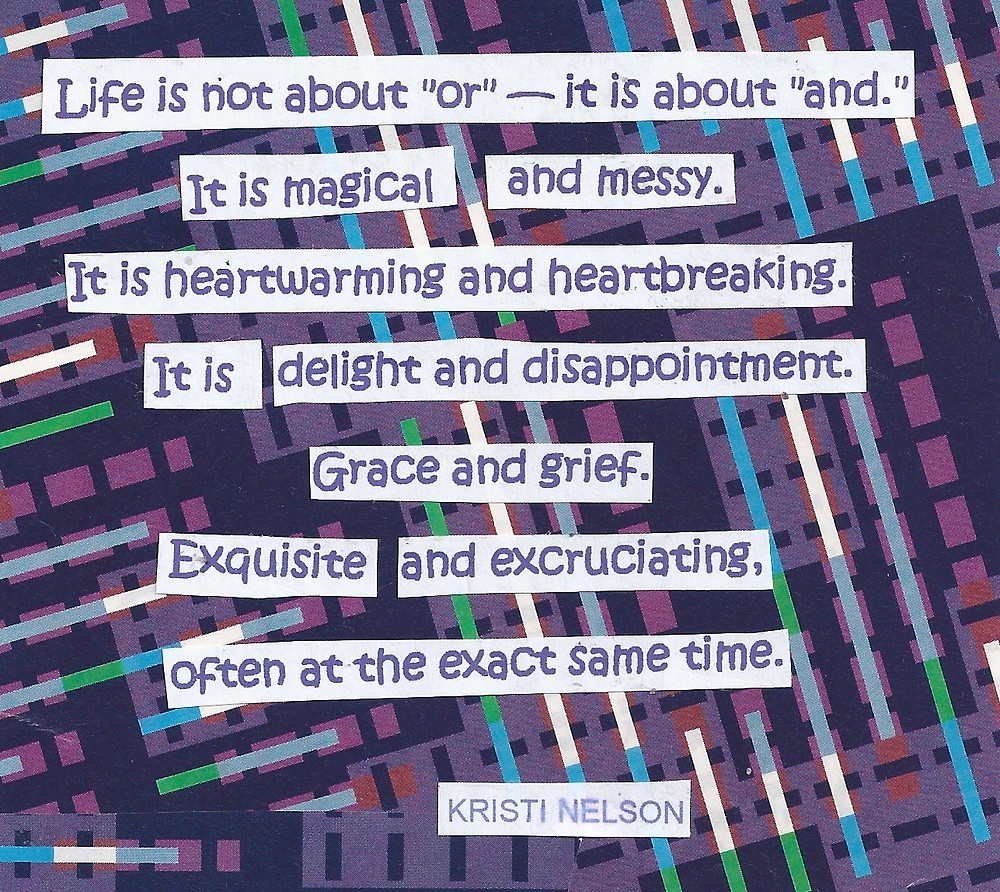 Collage of Kristi Nelson Quote by Martha Clark Scala