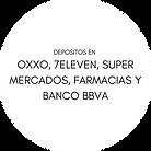 DEPOSITOS EN OXXO, 7ELEVEN, SUPER MERCADOS, FARMACIAS Y BANCO BBVA.png
