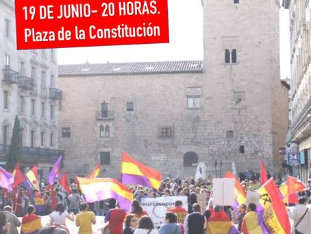 Salamanca: #19J Concentración «Contra el Borbón ¡Movilización!»