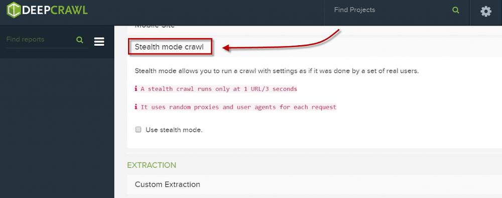 DeepCrawl Stealth Mode