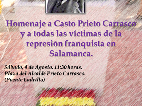 IV Homenaje al alcalde Casto Prieto y a todas las víctimas de la represión franquista en Salamanca