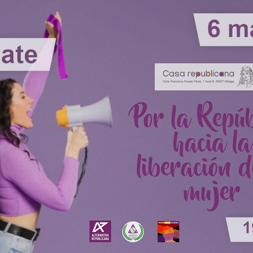 Debate. Por la República hacia la liberación de la mujer