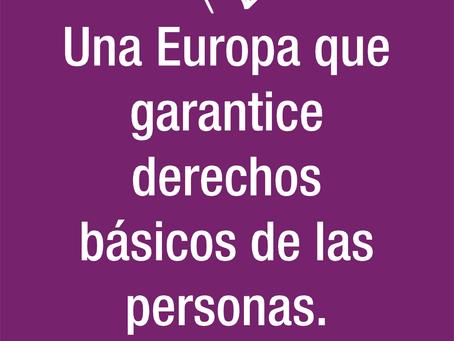 Nuestras propuestas: Una Europa que garantice los derechos básicos de las personas