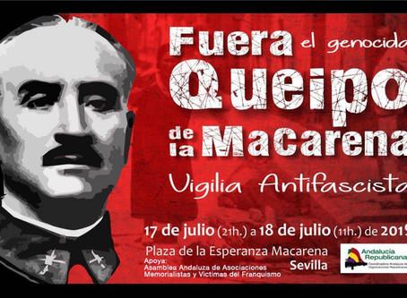 Sevilla. Fuera el genocida Queipo de la Macarena. Vigilia Antifascista