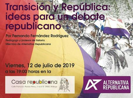 VIDEO. Transición y República: Ideas para un debate republicano.