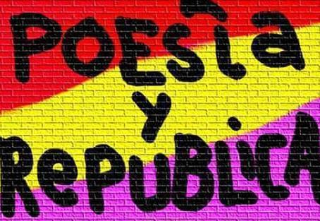 Poesía y República: «La República es Libertad»
