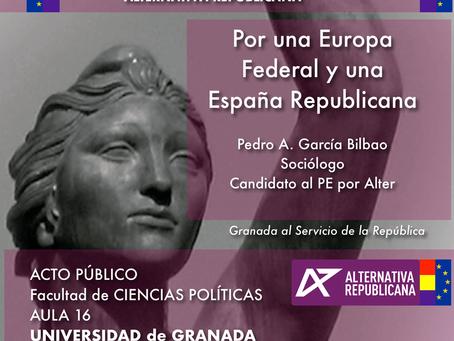 Granada: Presentación de la candidatura de Alternativa Republicana en las Elecciones Europeas.