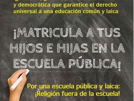 ¡Matricula a tus hijos e hijas en la escuela pública!