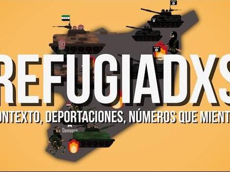 Video: Refugiadxs. Contexto, deportaciones y números que mienten