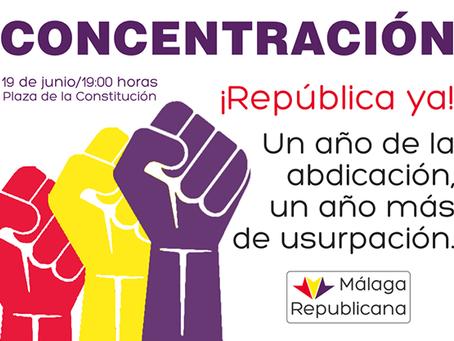 Málaga: #19J Concentración contra la usurpación del Borbón