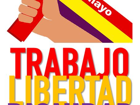1 de mayo: Trabajo, Libertad y Dignidad