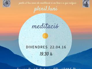 Meditació Plenil.luni 22.04. Associació de veïns Raval-Sa Carbonera (BLANES)