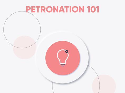 PETRONATION 101