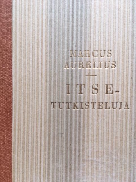 Marcus Aurelius: Itsetutkiskeluja