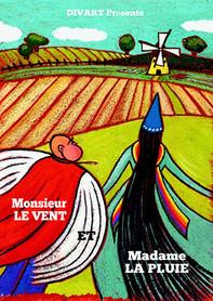 Monsieur le Vent et Madame la Pluie
