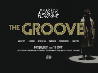 """Monster Florence Lay Down 'The Groove'"""