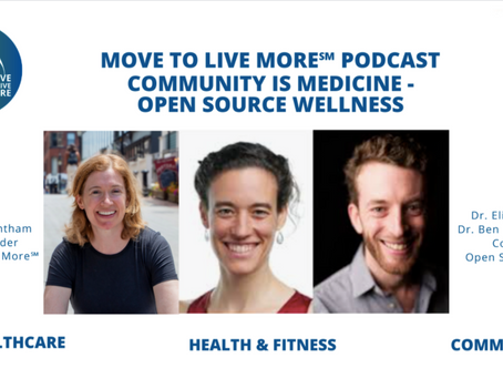 More to Live More Podcast - Community is Medicine