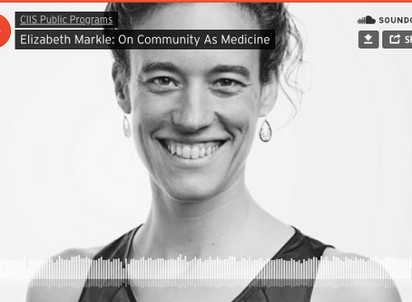 Elizabeth Markle: On Community As Medicine