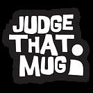 Judge that mug game