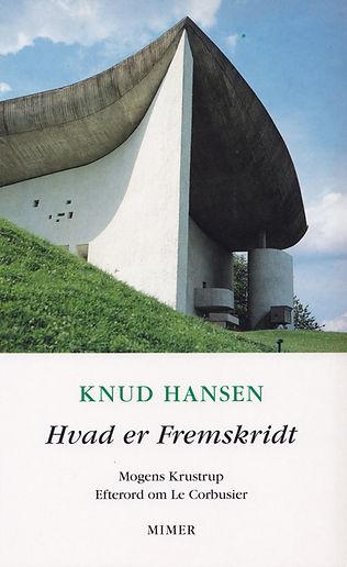Knud Hansen. Hvad er fremskridt