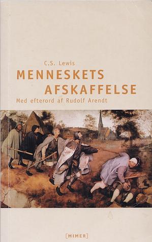 C.S. Lewis. Menneskets afskaffelse