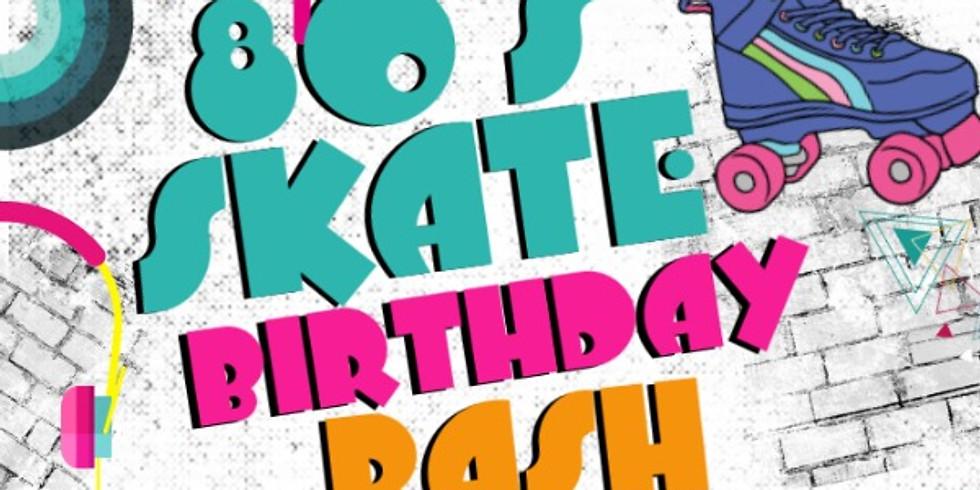 Faith's 80's Skate Birthday Bash