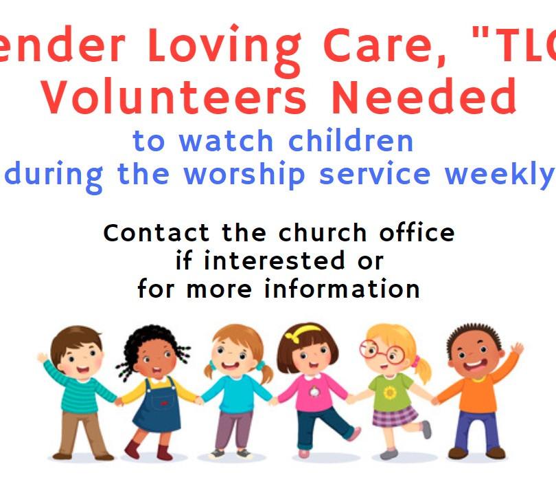 TLC Volunteers Needed