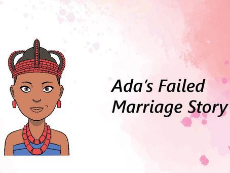 Ada's Failed Marriage Story