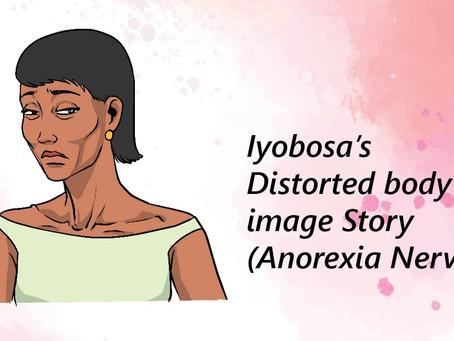 Iyobosa's Distorted body image Story (Anorexia Nervosa)
