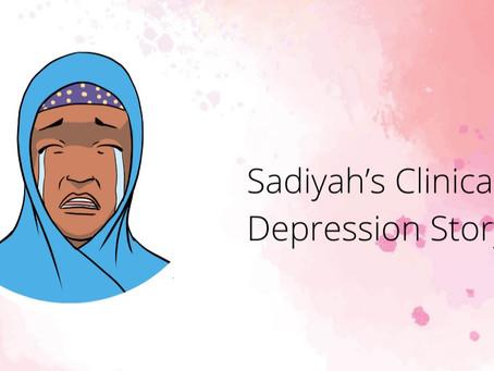 Sadiyah's Clinical Depression Story
