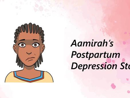 Aamirah's Post partum Depression Story